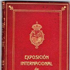 Libros antiguos: LIBRO EXPOSICION INTERNACIONAL BARCELONA 1929,PINTURA,ESCULTURA,DIBUJO,GRABADO,NUMERADO,EDICION LUJO. Lote 148808350