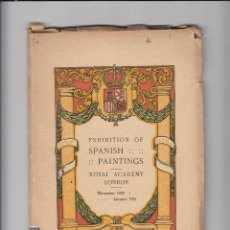 Libros antiguos: EXHIBITION OF SPANISH PAINTINGS.ROYAL ACADEMY.LONDON.NOVEMBER 1920-JANUARY 1921.. Lote 151410758