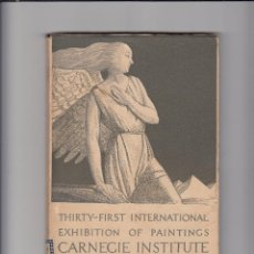 Libros antiguos: THIRTY-FIRST INTERNATIONAL EXHIBITIÓN OF PAINTINGS CARNEGIE INSTITUTE.PITTSBURCH.1933. Lote 151414586