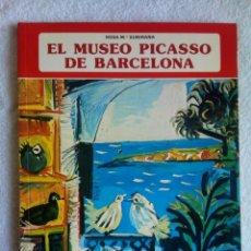 Libros antiguos: EL MUSEO PICASSO DE BARCELONA * ROSA Mª SUBIRANA 1979. Lote 153192346