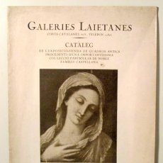 Libros antiguos: GALERIES LAIETANES. CATÀLEG - BARCELONA 1929 - MOLT IL·LUSTRAT. Lote 154257729