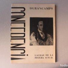 Libros antiguos: DURANCAMPS, LACRAS DE LA PINTURA ACTUAL, AUTOGRAFIADO, 1917. Lote 154493130