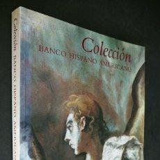Libros antiguos: COLECCION BANCO HISPANO AMERICANO. EDICIONES EL VISO. 1991.. Lote 154933054