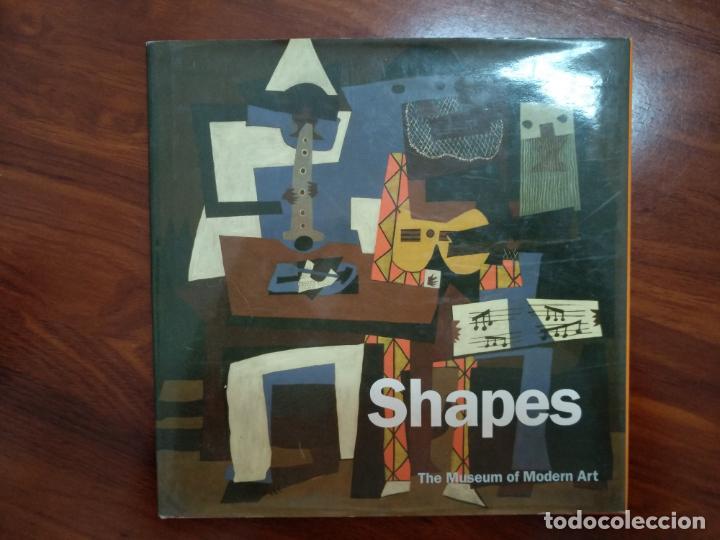 SHAPES. MUSEO MOMA DE NUEVA YORK. (Libros Antiguos, Raros y Curiosos - Bellas artes, ocio y coleccion - Pintura)