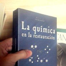 Libros antiguos: MAURO MATTEINI, LA QUIMICA EN LA RESTAURACIÓN. Lote 155799282