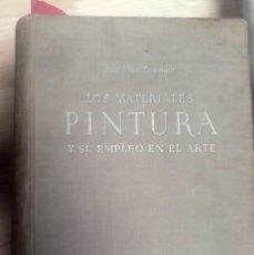 Libros antiguos: MAX DOERNER, LOS MATERIALES DE PINTURA Y SU EMPLEO EN EL ARTE. Lote 155800626