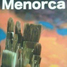 Libros antiguos: ESPECTACULAR LIBRO DE TAPA DURA DE LUJO MENORCA PINTORES DE HOY NUEVO. Lote 236190170