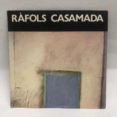 Libros antiguos: CATALOGO ARTE - EXPOSICIÓ RÀFOLS CASAMADA - GALERIA JOAN PRATS / N-8340. Lote 156894870