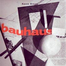 Libros antiguos: BAUHAUS. XAVIER GIRARD. MADRID. H.KLICZKOWSKI.2004.. Lote 156995922