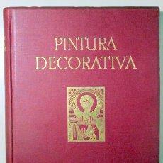 Libros antiguos: BOSSERT, HELMUTH TH. - PINTURA DECORATIVA. EJEMPLOS DE DECORACIÓN MURAL DESDE LA ANTIGÜEDAD HASTA ME. Lote 157687902
