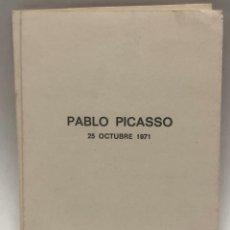 Libros antiguos: CATÁLOGO ARTE - EXPOSICIÓN PABLO PICASSO - UN PORTRAIT 25 OCTUBRE 1971 / N-8365. Lote 157695714