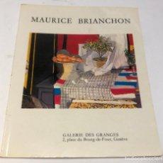 Libros antiguos: CATÁLOGO ARTE - EXPOSICIÓN MAURICE BRIANCHON - GALERIE DES GRANGES / N-8372. Lote 157698614