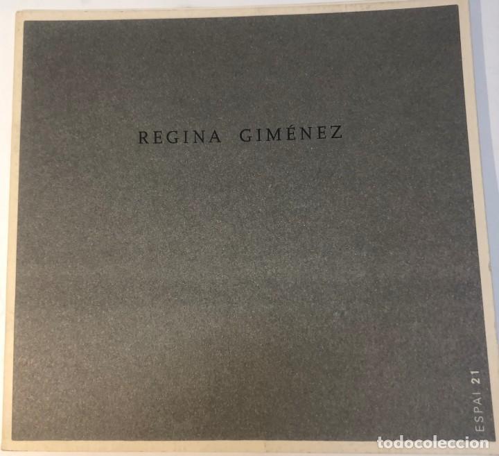 CATÁLOGO ARTE - EXPOSICIÓN REGINA GIMÉNEZ - ESPAI 21 - AÑO 2002 / N-8373 (Libros Antiguos, Raros y Curiosos - Bellas artes, ocio y coleccion - Pintura)