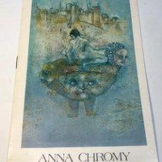 Libros antiguos: CATÁLOGO ARTE - EXPOSICIÓN ANNA CHROMY - GALERIA SYRA - AÑO 1980 / N-8383. Lote 157817894