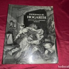 Libros antiguos: LIBRO ENGRAVINGS BY HOGARTH CON INCREIBLES ILUSTRACIONES,PRECIOSO.. Lote 157873290