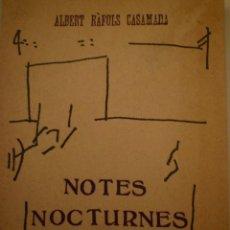 Libros antiguos: ALBERT RÀFOLS CASAMADA. NOTES NOCTURNES. EDICIONS 62. 1976. Lote 157967314