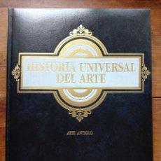 Libros antiguos: HISTORIA UNIVERSAL DEL ARTE. Lote 159047766