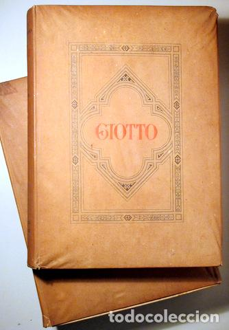 GIOTTO - SUPINO, I.B. - GIOTTO ( 2 VOL. - COMPLETO) - FIRENZE 1920 - MUY ILUSTRADO (Libros Antiguos, Raros y Curiosos - Bellas artes, ocio y coleccion - Pintura)