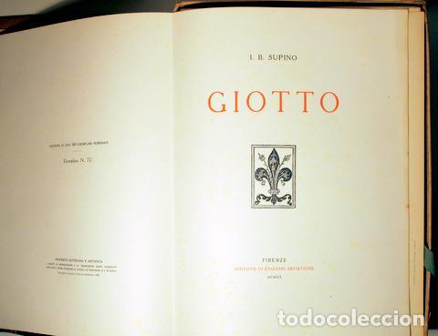 Libros antiguos: Giotto - SUPINO, I.B. - GIOTTO ( 2 vol. - Completo) - Firenze 1920 - Muy ilustrado - Foto 5 - 159610349