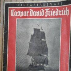 Livros antigos: CATÁLOGO EXPOSICIÓN DE CASPAR DAVID FRIEDRICH. ALEMANIA. AÑOS 30. Lote 159768718