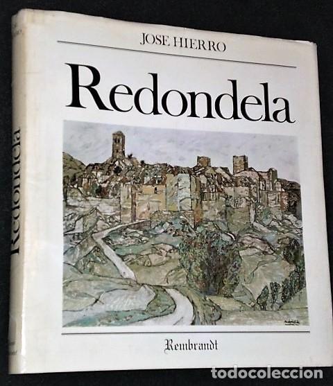REDONDELA. POR JOSÉ HIERRO (LIBRO-CATÁLOGO+4 LITOGRAFÍAS ORIGINALES FIRMADAS) (Libros Antiguos, Raros y Curiosos - Bellas artes, ocio y coleccion - Pintura)