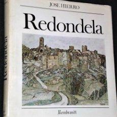 Libros antiguos: REDONDELA. POR JOSÉ HIERRO (LIBRO-CATÁLOGO+4 LITOGRAFÍAS ORIGINALES FIRMADAS). Lote 160456286