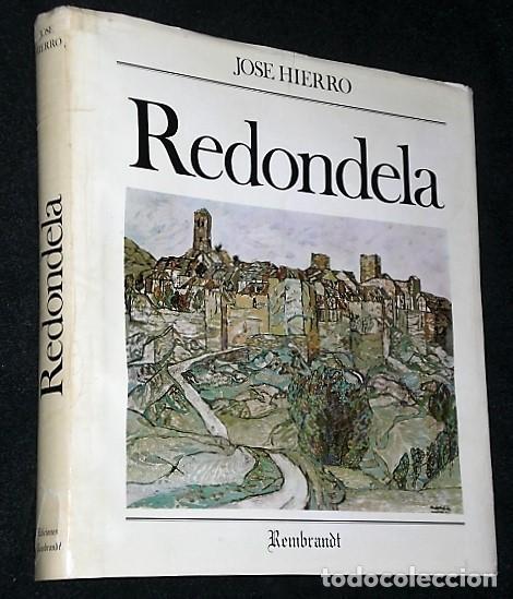Libros antiguos: REDONDELA. POR JOSÉ HIERRO (LIBRO-CATÁLOGO+4 LITOGRAFÍAS ORIGINALES FIRMADAS) - Foto 2 - 160456286