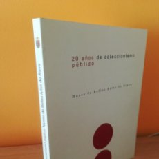 Libros antiguos: MUSEO DE BELLAS ARTES DE ALAVA MUSEO DE BELLAS ARTES DE ÁLAVA, 20 AÑOS DE COLECCIÓNISMO. . Lote 163577578