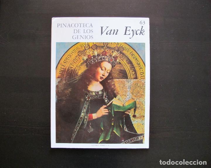 PINACOTECA DE LOS GENIOS VAN EYCK 63 (Libros Antiguos, Raros y Curiosos - Bellas artes, ocio y coleccion - Pintura)