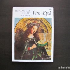Libros antiguos: PINACOTECA DE LOS GENIOS VAN EYCK 63. Lote 165381254