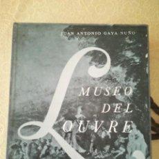Libros antiguos: MUSEO DEL LOUVRE. JUAN ANTONIO GAYÁ NUÑO. LIBROFILM AGUILAR. Lote 165842318