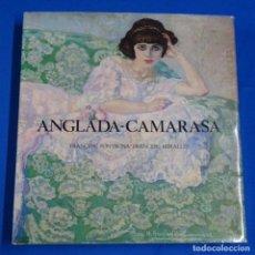 Libros antiguos: LIBRO ANGLADA CAMARASA.FRANCESC FONTBONA-MIRALLES.1ª EDICIÓN 1981.POLIGRAFA.. Lote 207858980