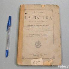 Libros antiguos: TRATADO DE LA PINTURA. VICENTE POLERÓ. MADRID. 1886.. Lote 166602718