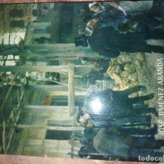 Libros antiguos: JOSÉ JIMÉNEZ ARANDA 1837 1903.. Lote 166745210