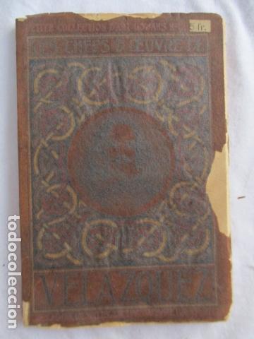 VELÁZQUEZ. LES CHEFS - D' OEUVRE DE VELÁZQUEZ . 1925 (Libros Antiguos, Raros y Curiosos - Bellas artes, ocio y coleccion - Pintura)