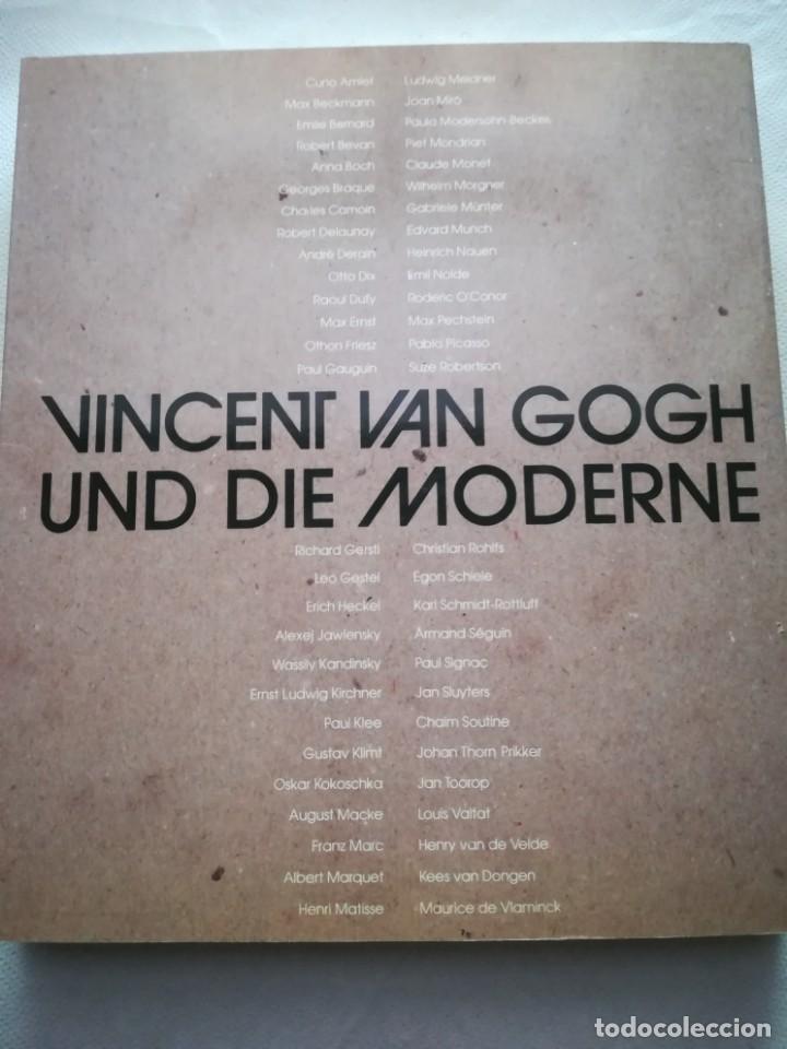Libros antiguos: Vincent Van Gogh und die Moderne 1890-1914, en alemán. 1991, libro muy ilustrado - Foto 12 - 167698540