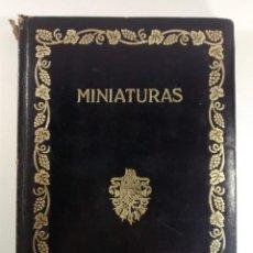 Libri antichi: CATÁLOGO DE LAS MINIATURAS Y PEQUEÑOS RETRATOS DEL DUQUE DE BERWICK, JOAQUÍN EZQUERRA BAYO. 1924. Lote 167840860
