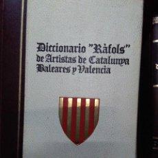 Libros antiguos: DICCIONARIO RÀFOLS DE ARTISTAS DE CATALUNYA BALEARES Y VALENCIA. Lote 169158152