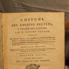 Libros antiguos: COSTUME DES ANCIENS PEUPLES A L'USAGE DES ARTISTES PAR DANDRÉ BARDON. Lote 169316560
