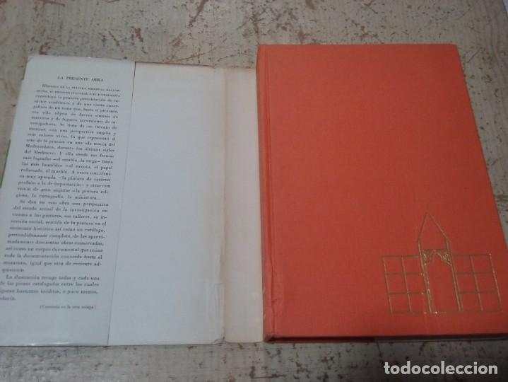 Libros antiguos: LA PINTURA MEDIEVAL MALLORQUINA: SU ENTORNO CULTURAL Y SU ICONOGRAFIA - GABRIEL LLOMPART (TOMO I) - Foto 3 - 169747612