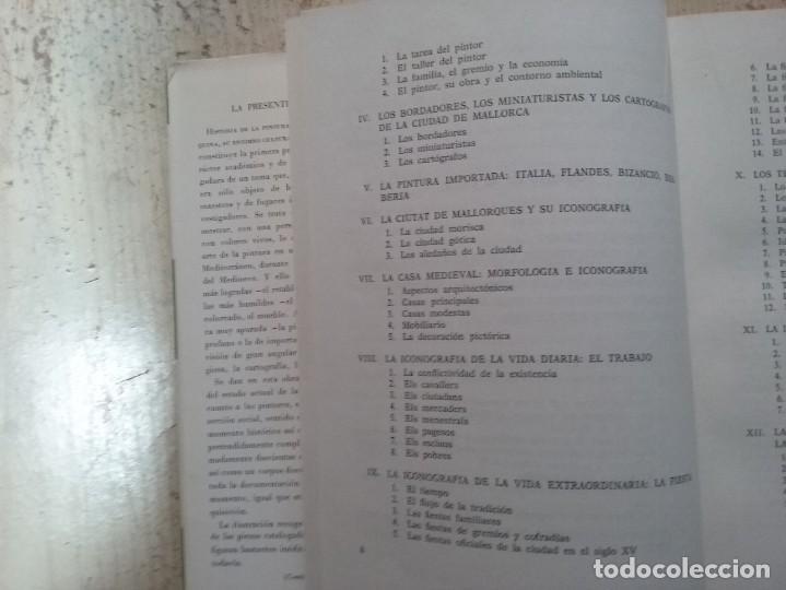 Libros antiguos: LA PINTURA MEDIEVAL MALLORQUINA: SU ENTORNO CULTURAL Y SU ICONOGRAFIA - GABRIEL LLOMPART (TOMO I) - Foto 7 - 169747612