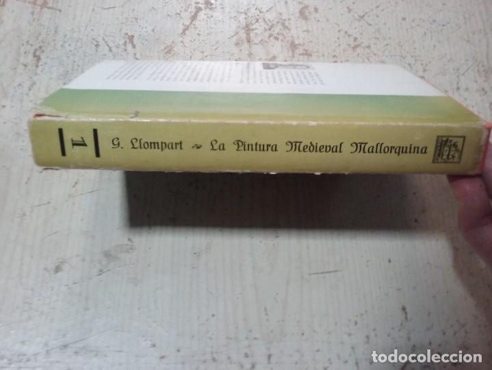 Libros antiguos: LA PINTURA MEDIEVAL MALLORQUINA: SU ENTORNO CULTURAL Y SU ICONOGRAFIA - GABRIEL LLOMPART (TOMO I) - Foto 21 - 169747612