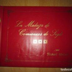 Libros antiguos: LA MÁLAGA DE COMIENZOS DE SIGLO. Lote 171035270