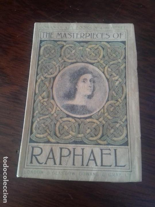 Libros antiguos: GOWANSS ART BOOKS.THE MASTERPIECES OF RAPHAEL. LONDON 1907 - Foto 1 - 171007230