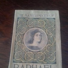 Libros antiguos: GOWANS'S ART BOOKS.THE MASTERPIECES OF RAPHAEL. LONDON 1907. Lote 171007230