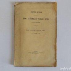 Libros antiguos: LIBRERIA GHOTICA. NICOLAS GATO DE LEMA.DISCURSOS EN LA REAL ACADEMIA DE SAN FERNANDO.1859.FOLIO.. Lote 171472324