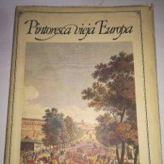 Libros antiguos: PINTORESCA VIEJA EUROPA. Lote 172169928