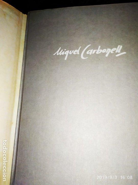 Libros antiguos: 1974 MIGUEL CARBONELL MAESTROS ACTUALES DE LA PINTURA ESCULTURA CATALANA 40 DEDICADO A PADRÓ UNICO - Foto 6 - 175512933