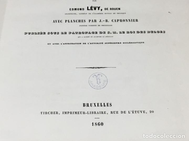 Libros antiguos: HISTORIA DE LA PINTURA SOBRE CRISTAL. ESPECIALMENTE EN BÉLGICA. EDMOND LÉVY. BRUXELLES. - Foto 17 - 176142124