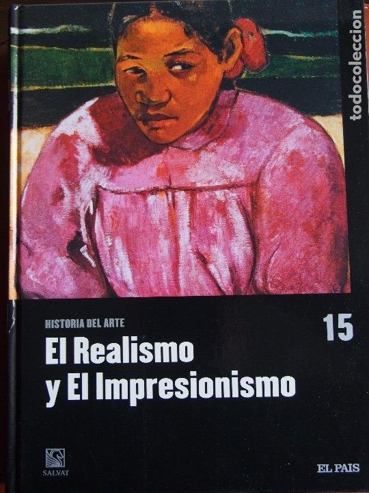 EL REALISMO Y EL IMPRESIONISMO (Libros Antiguos, Raros y Curiosos - Bellas artes, ocio y coleccion - Pintura)